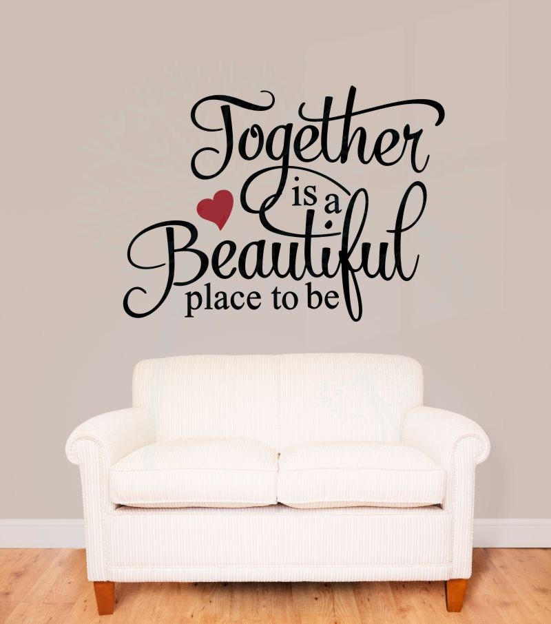 Quotes On Sofa Together Is A Beautiful Place To Be Family Wall Stickers Quote Vinyl Lettering Decals