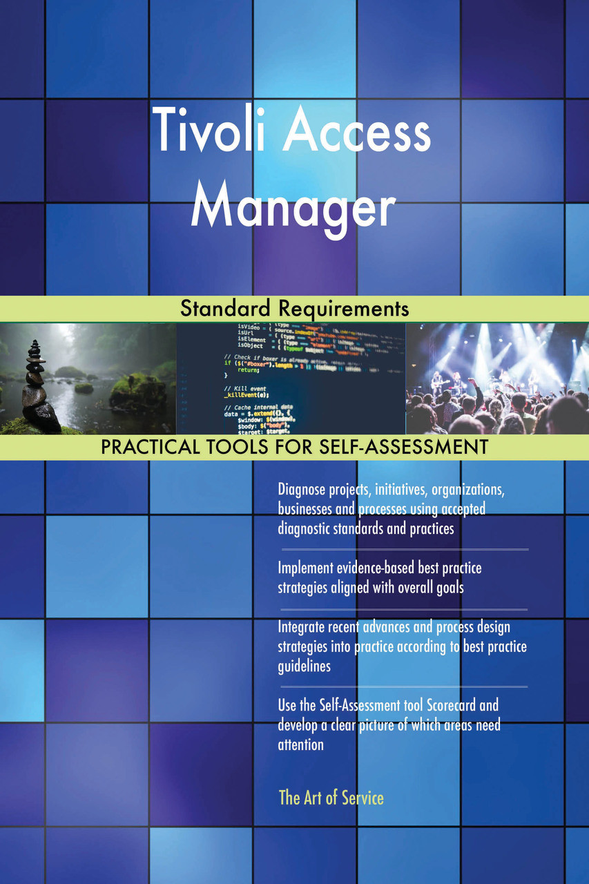 Tivoli Access Manager Download Tivoli Access Manager Standard Requirements