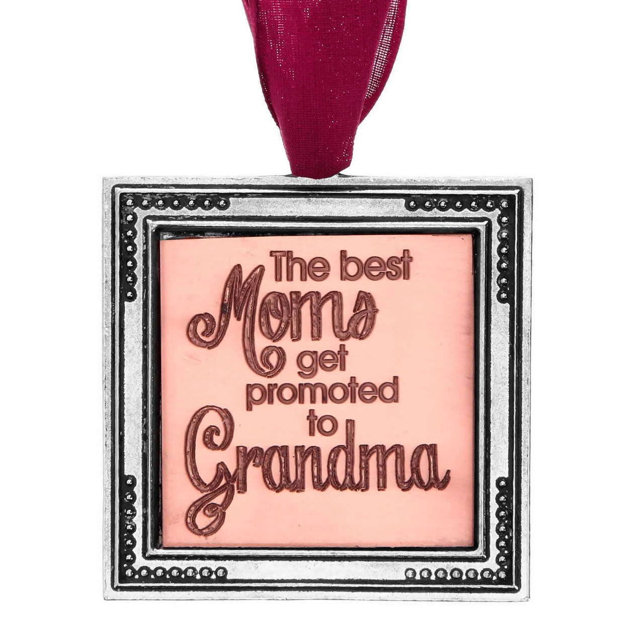 Moms Best Best Moms Get Promoted To Grandma Ornament