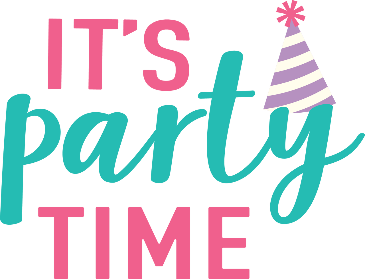 Party Time It S Party Time Svg Cut File