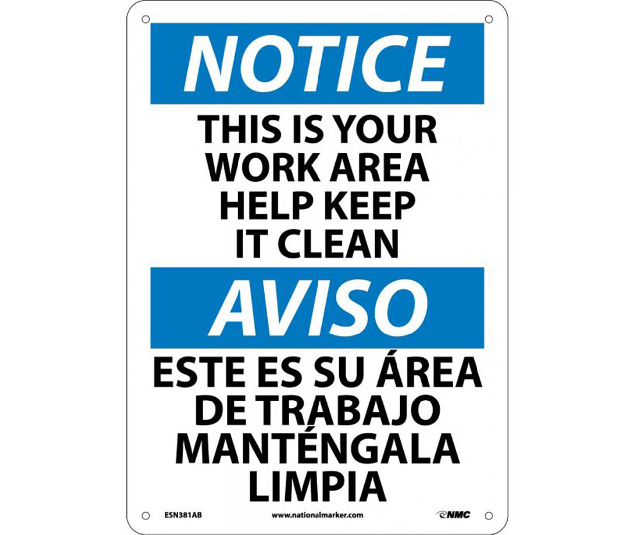 Keep It Clean This Is Your Work Area Keep It Clean Bilingual Notice Sign