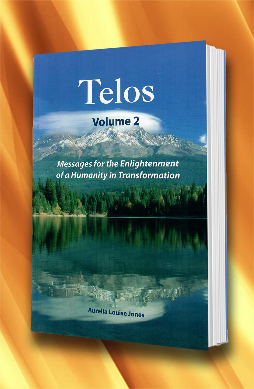 Telos Libro Telos Volume 2 Messages For The Enlightenment Of A Humanity In Transformation