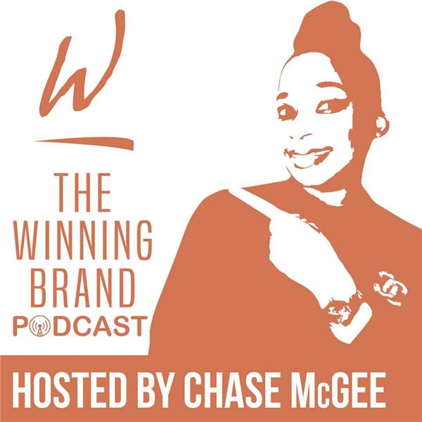 Why you need a Brand Strategist 08/15 by Chase McGee Business Podcasts