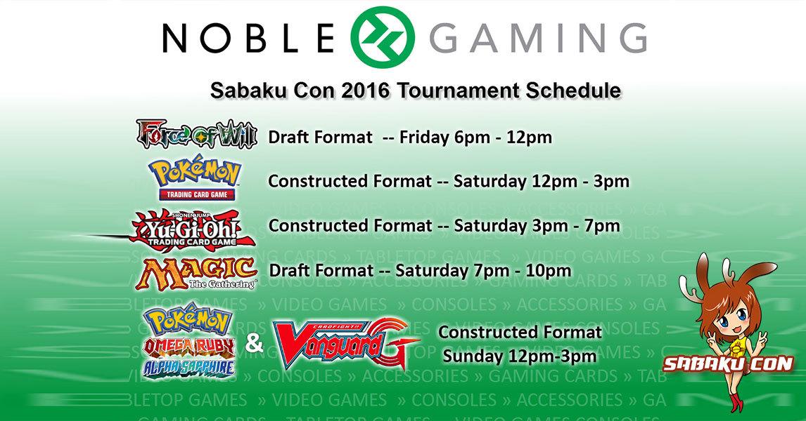 Sabaku Con - Noble Gaming Schedule