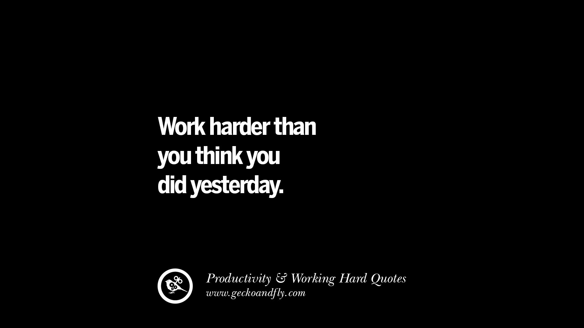 Hd Quote Wallpapers For Laptop 30 Uplifting Quotes On Increasing Productivity And Working