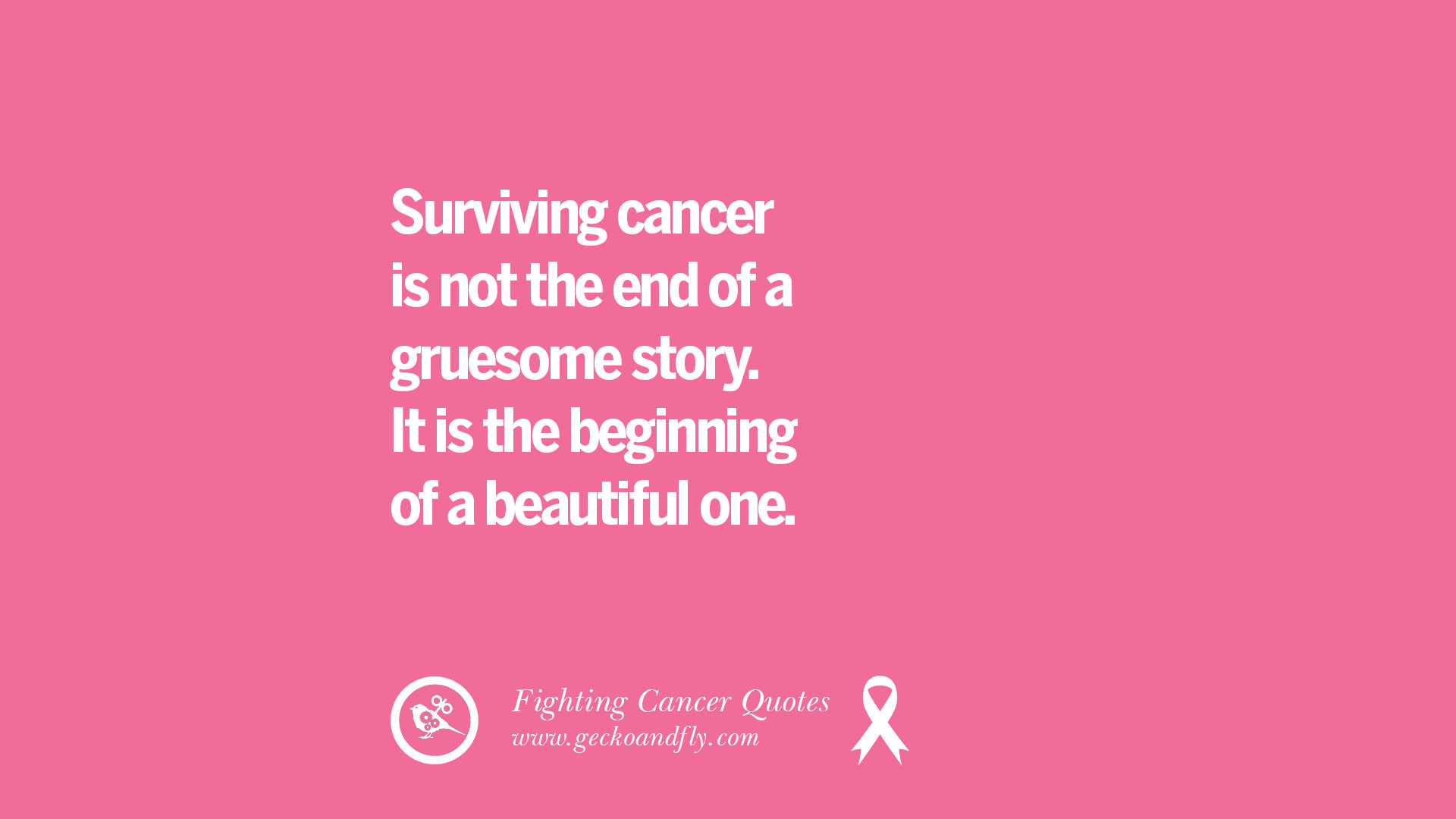 Beautiful One 30 Motivational Quotes On Fighting Cancer And Never Giving Up Hope
