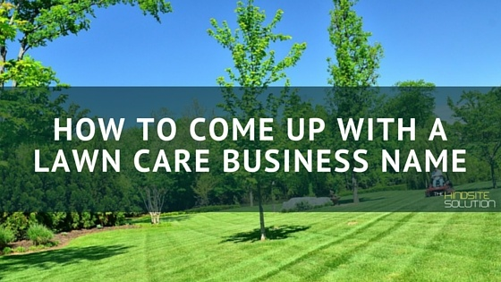 lawn mowing business names - Apmayssconstruction