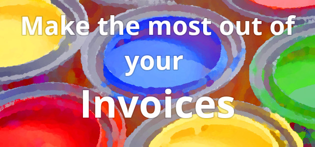 How To \u2013 Make the most of your invoices