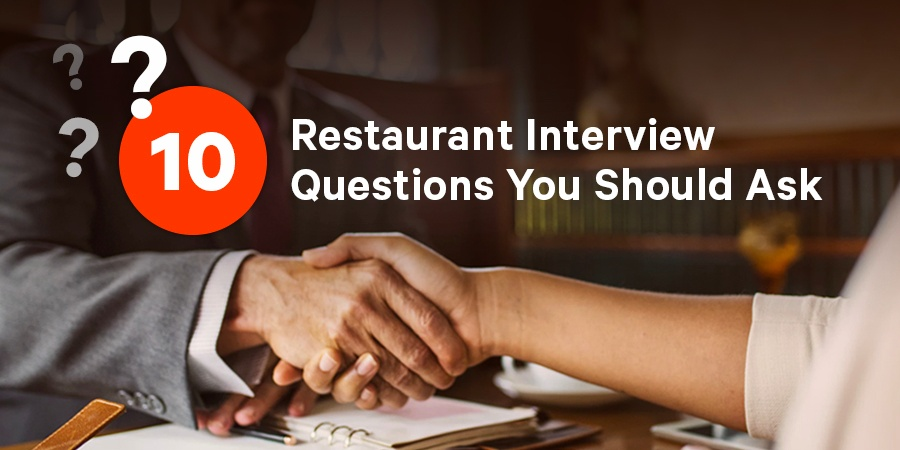 10 Restaurant Interview Questions You Should Ask