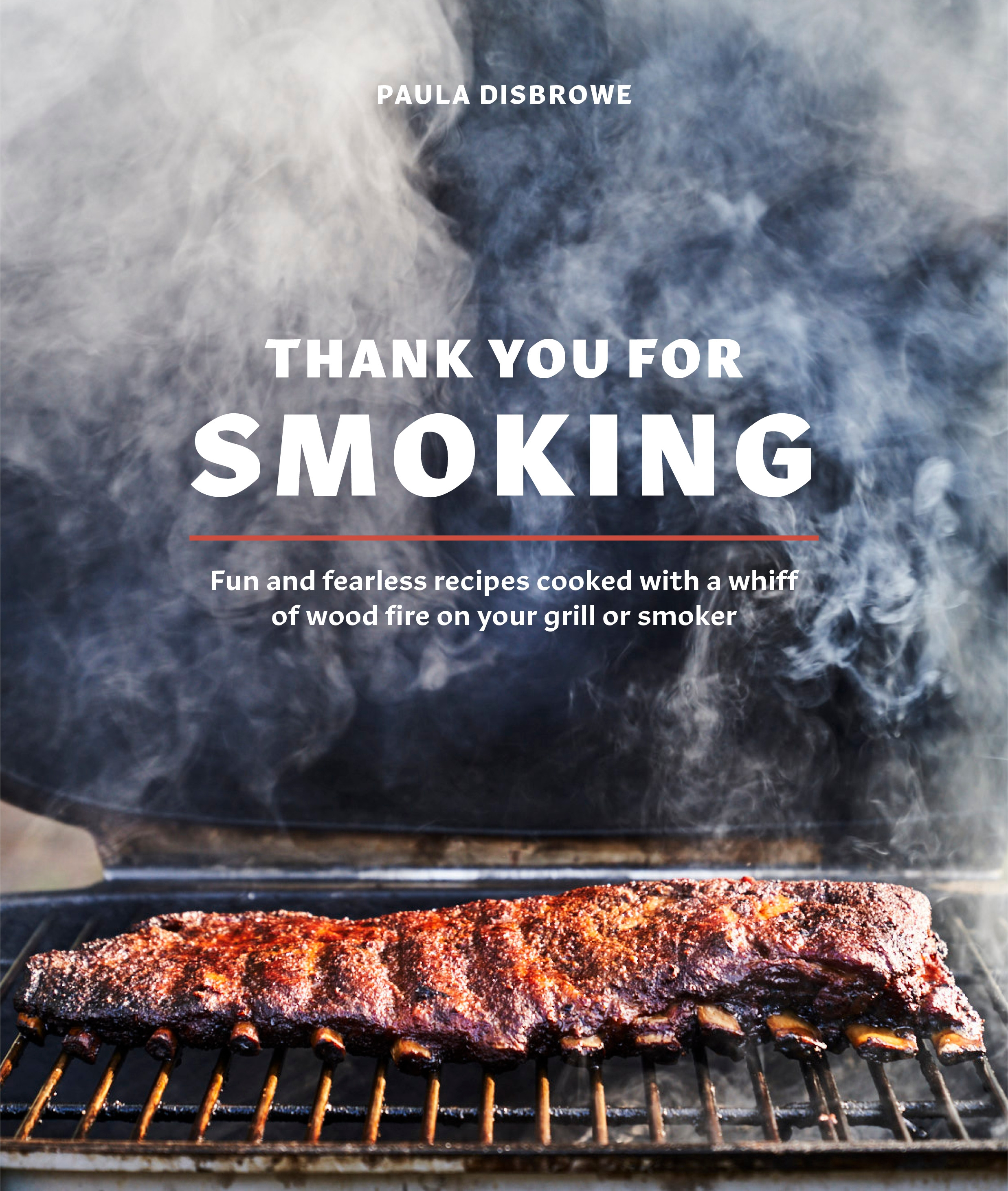 Thank You For Smoking By Paula Disbrowe Penguin Books Australia - Meat Smoker In Australia
