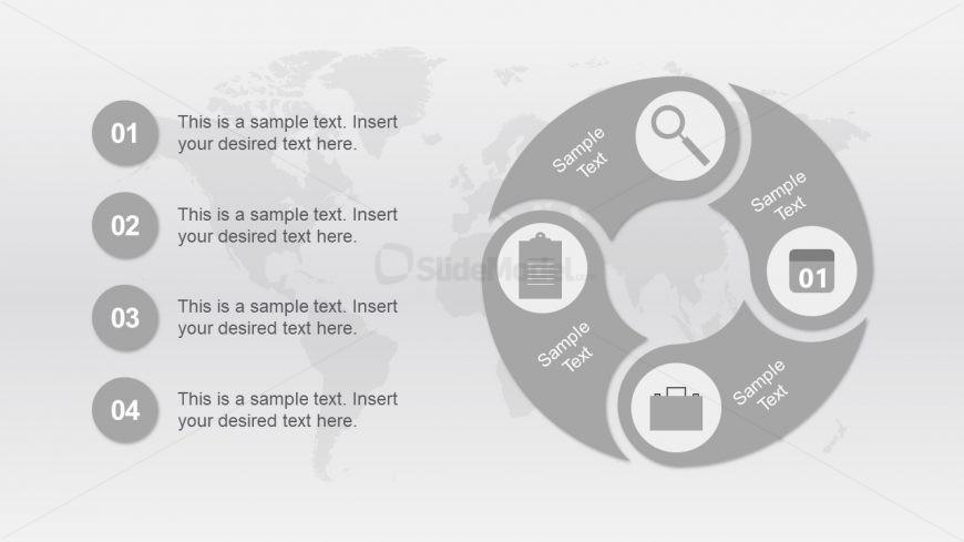 Grey World Map Background and 4 Step Diagram - SlideModel