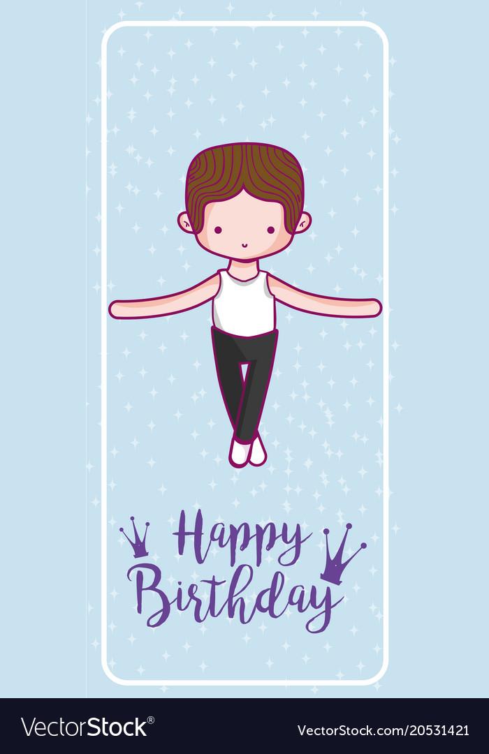 Happy birthday card with cute boy dancer Vector Image