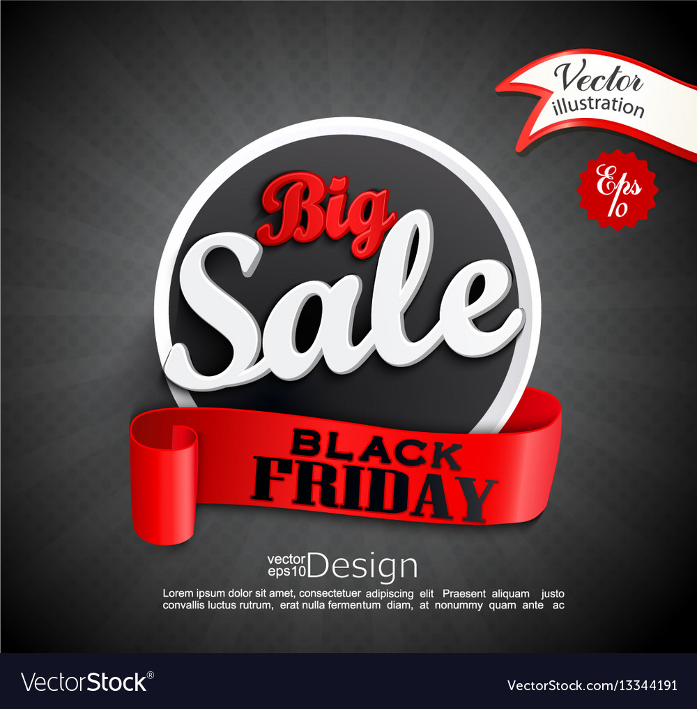 Sale Black Friday Big Sale Black Friday Vector Image On Vectorstock