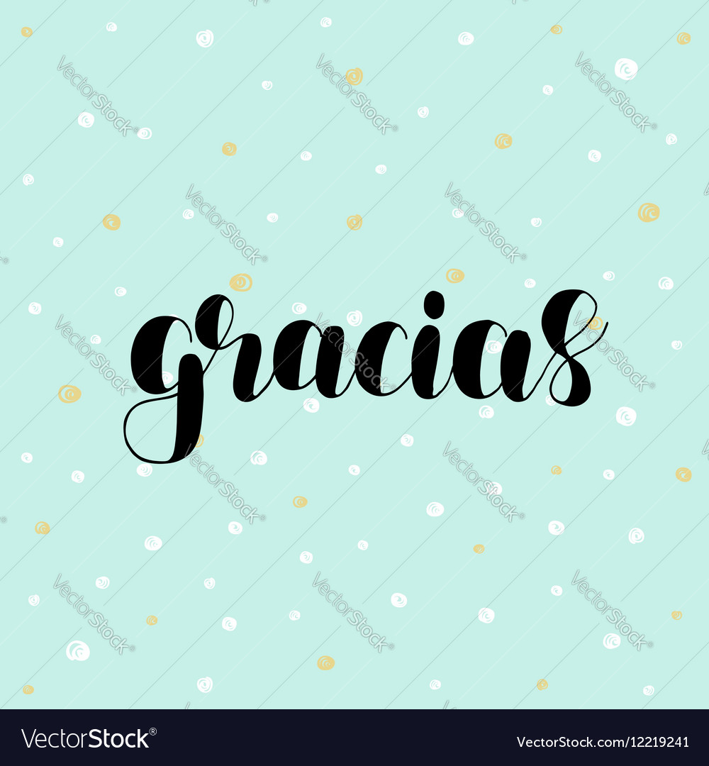 Teal Spanish Vector Image Gracias Thank You Thank You Ma Spanish Thank You Your Help Gracias Thank You Spanish Royalty Free Vector Image Spanish inspiration Spanish For Thank You