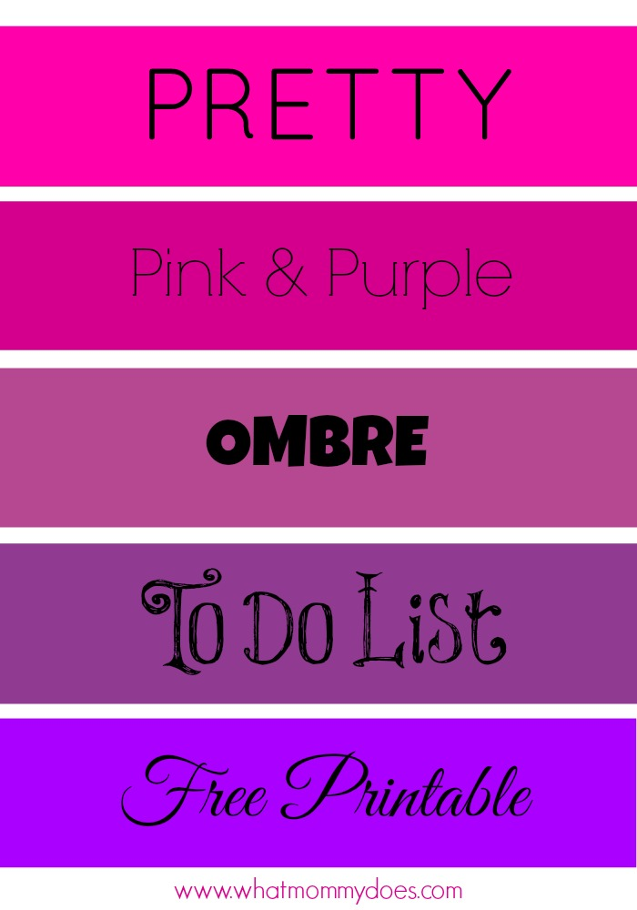 Pretty To Do List - Pink  Purple Ombre Printable - What Mommy Does