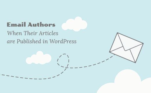 Notify authors of new posts