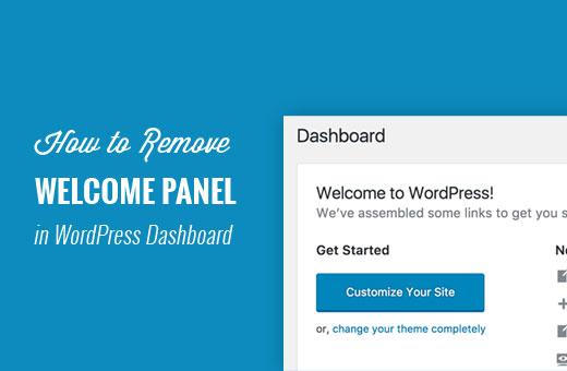 Remove welcome panel in WordPress dashboard