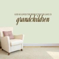 God Gave Us Grandchildren Wall Decals Wall Decor Stickers