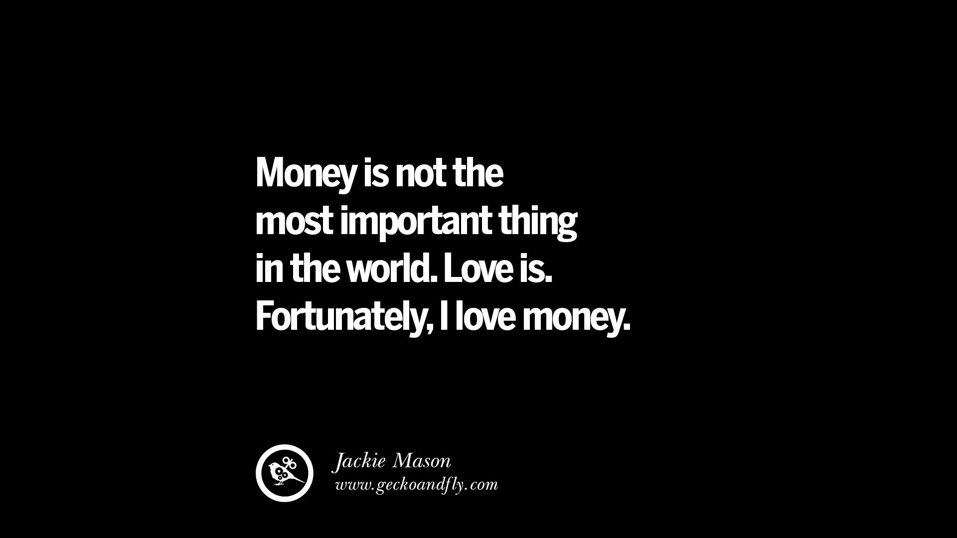 I Love Myself Quotes Wallpapers Money Quotes Quotesgram