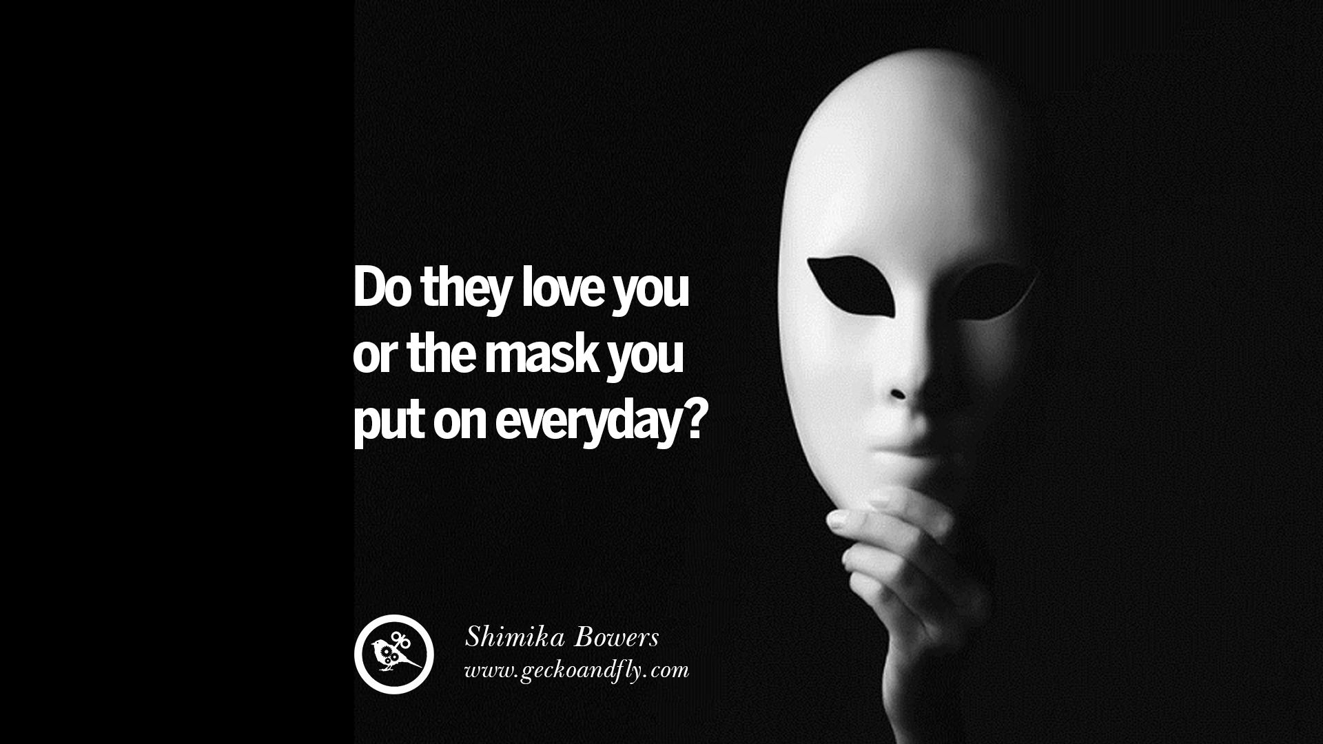 Good Girls Lie Wallpaper 20 Quotes On Wearing A Mask Lying And Hiding Oneself