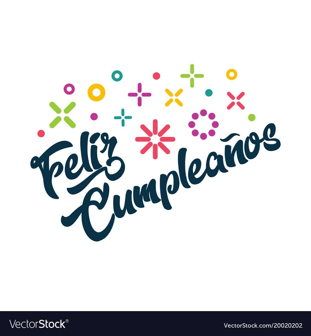 Feliz Wiring Diagram Schema Online Gfci In Series Cumpleanos Spanish Happy Birthday Greeting Vector Image Auto Outlets