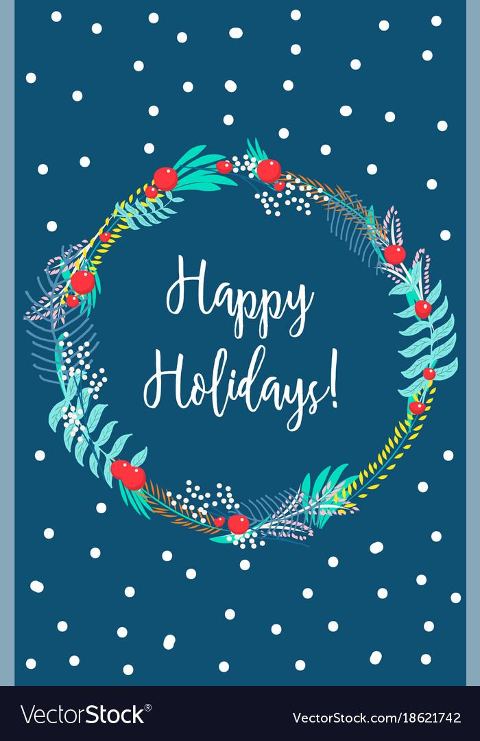 Card happy holidays Royalty Free Vector Image - VectorStock