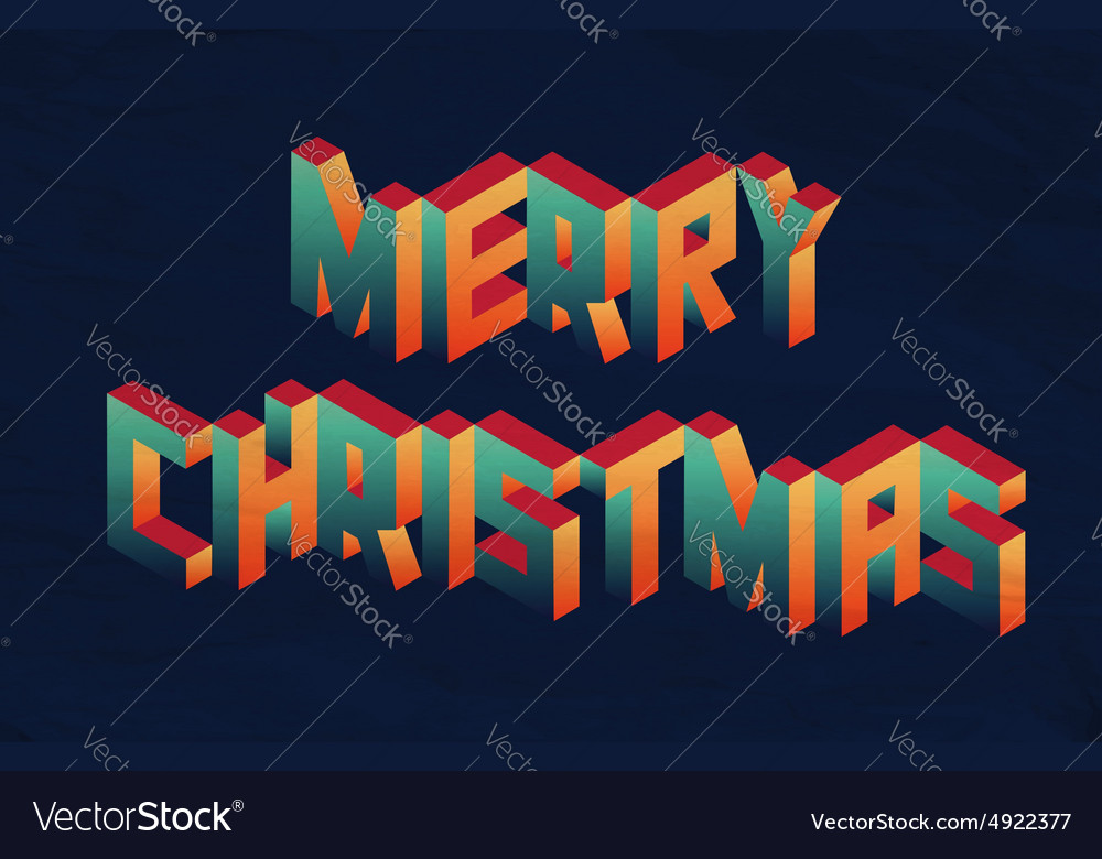 Isometric Merry Christmas quote background Vector Image