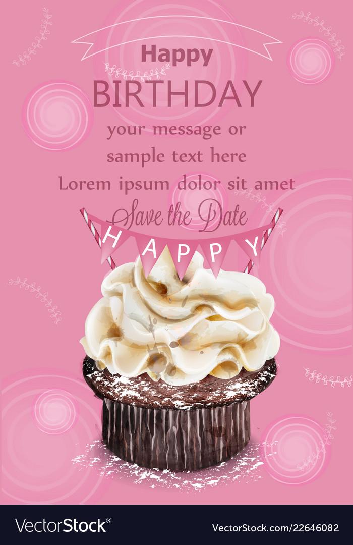 Happy birthday cupcake pink card delicious Vector Image