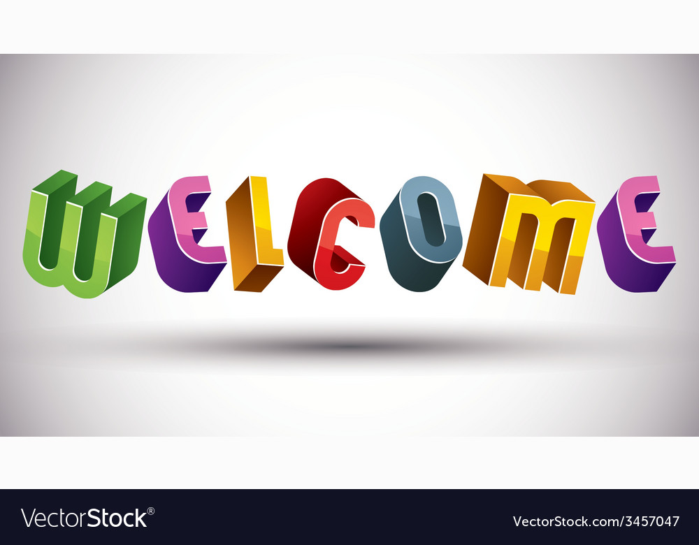 Welcome word made with 3d retro style geometric Vector Image