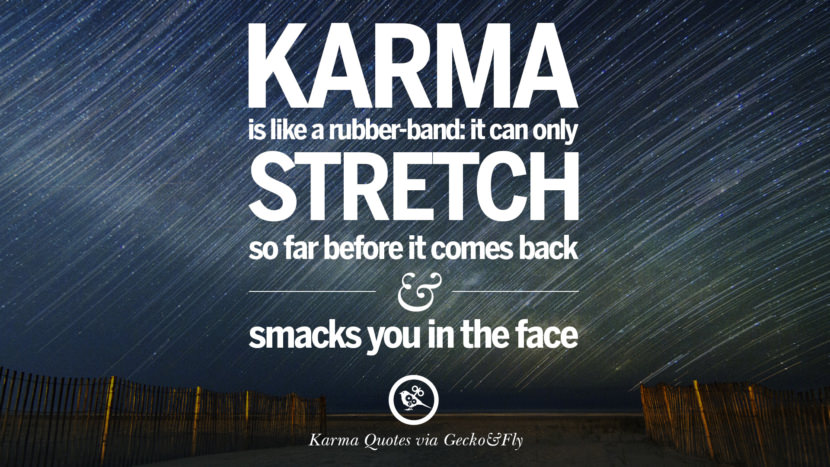 Funny Wallpapers With Quotes In Telugu 18 Good Karma Quotes On Relationship Revenge And Life