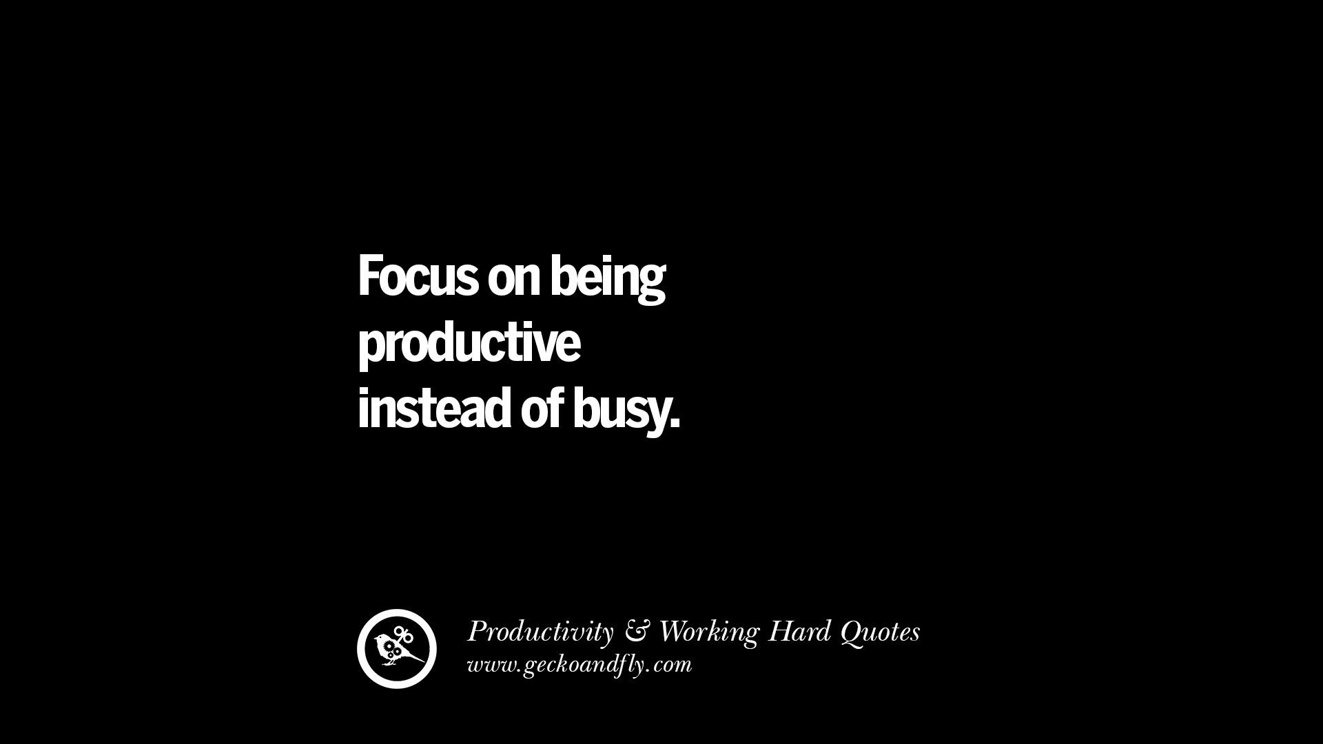 Inspriational Quotes Wallpaper For Mac 30 Uplifting Quotes On Increasing Productivity And Working
