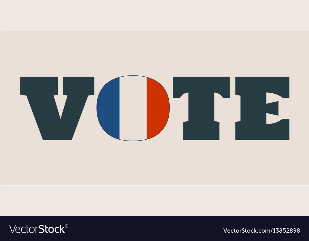 Vote word with france flag Royalty Free Vector Image - word flag