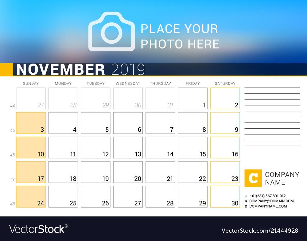 Calendar for november 2019 design print template Vector Image