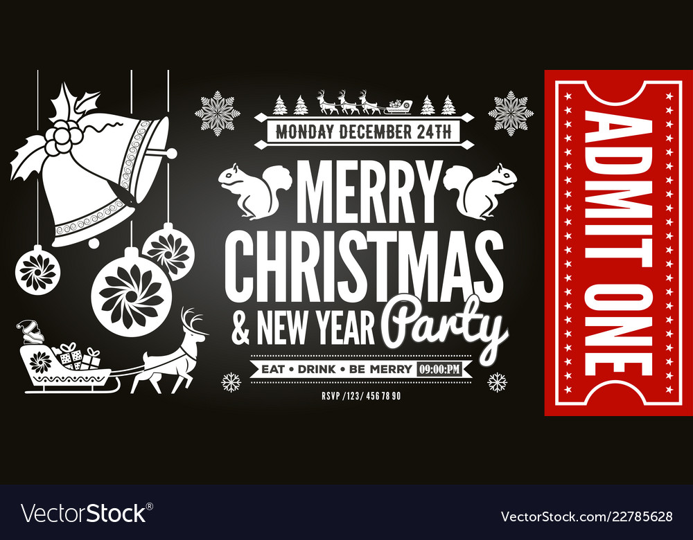 Christmas and new year party ticket invitation Vector Image