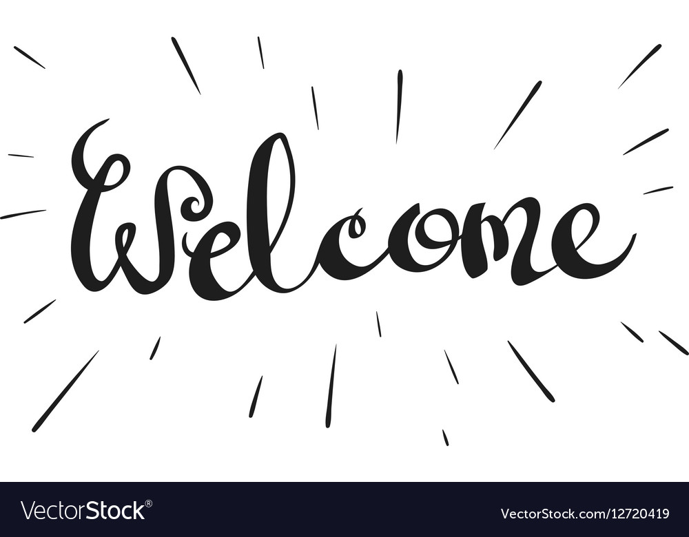 Lettering word Welcome Royalty Free Vector Image