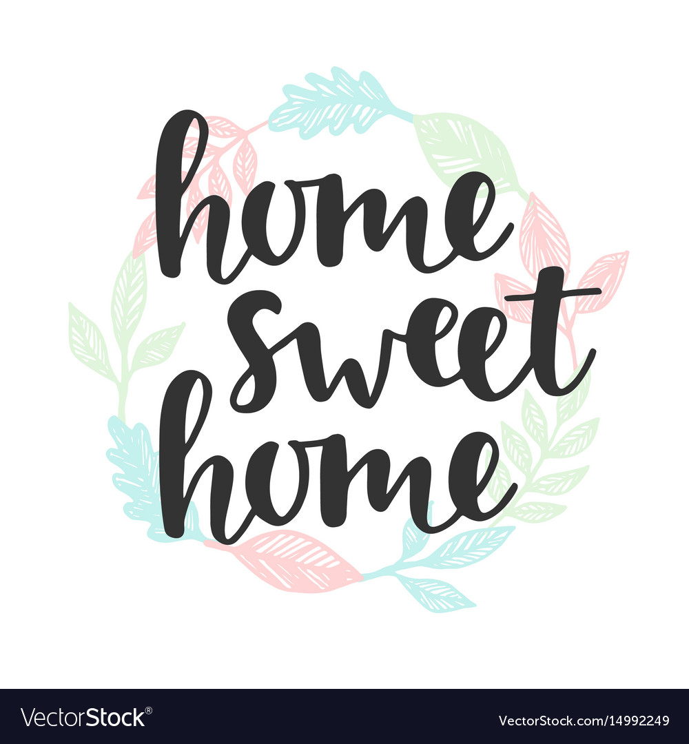 Stylish Home Home Quote Handwritten Lettering Vector 14992249 Quotes About Home Improvement Quotes About Homer inspiration Quotes About Home