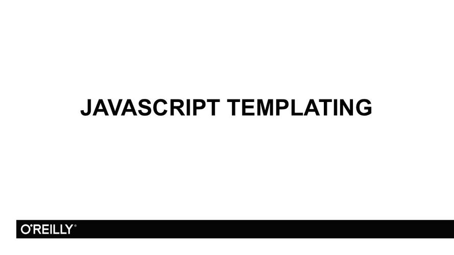 JavaScript Templating - O\u0027Reilly Media