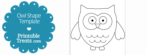 Printable Owl Shape Template \u2014 Printable Treats