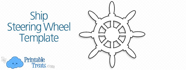 Ship Steering Wheel Template \u2014 Printable Treats