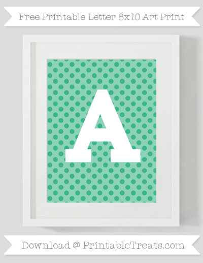 Mint Green Polka Dot Letter A 8×10 Art Print \u2014 Printable Treats