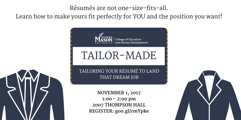 How Is Your Résumé Fitting? College of Education and Human Development - tailor your resume