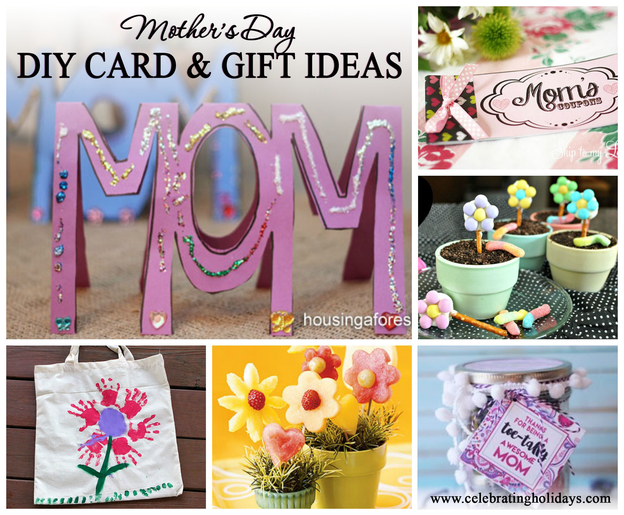 Awesome Diy Mother's Day Gifts Mother S Day Card And Gift Ideas Celebrating Holidays