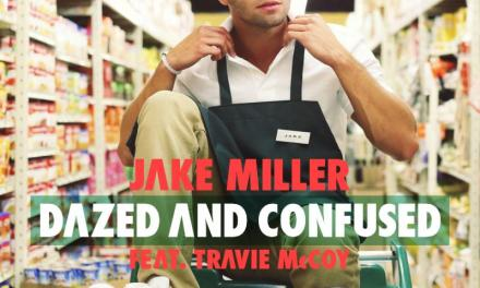 "Jake Miller Drops ""Dazed and Confused"" Music Video & Summer Tour Dates – Get the Scoop! (@jakemiller)"