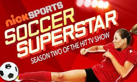 "Reality Competition Series ""Soccer Superstar"" Returns to Nickelodeon on July 15th"