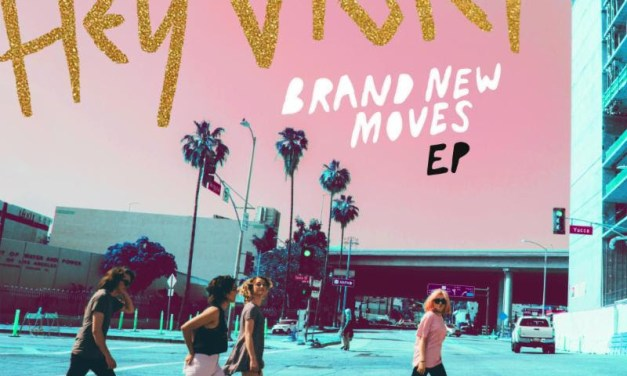 """Hey Violet to Release New EP """"Brand New Moves"""" on August 16th"""