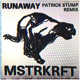 "Patrick Stump Remixes ""Runaway"" by MSTRKRFT – Watch the Video"