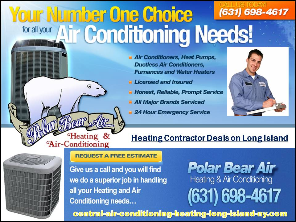Heating Contractor Deals On Long Island 631 698 4617