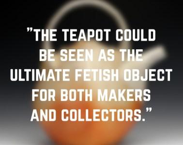 Teapot-Quote