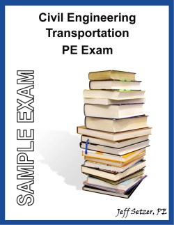 Civil Engineering Transportation PE Sample Exam