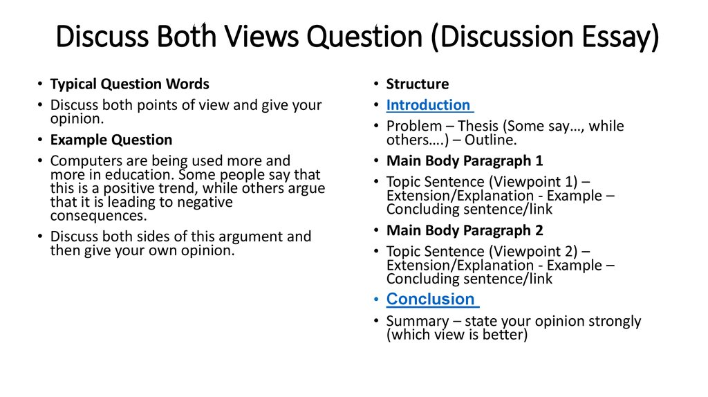 Types of questions and structure Opinion Questions (Agree or